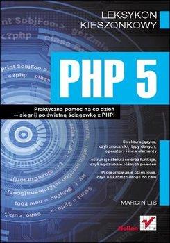 PHP 5. Leksykon kieszonkowy-Lis Marcin