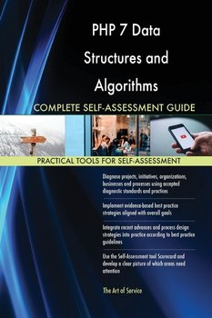 PHP 7 Data Structures and Algorithms Complete Self-Assessment Guide-Blokdyk Gerardus