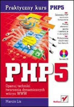 PHP5. Praktyczny kurs-Lis Marcin