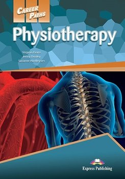 Physiotherapy. Career Paths. Student's Book + kod DigiBook - Hartley Susanne, Evans Virginia, Dooley Jenny