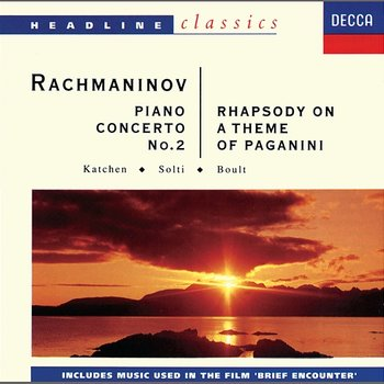 Piano Concerto No.2 In C Minor Opus 18 - S. Rachmaninov - Julius Katchen, Sir Adrian Boult, Sir Georg Solti, London Philharmonic Orchestra, London Symphony Orchestra