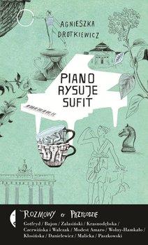 Piano rysuje sufit. Rozmowy o przygodzie                      (ebook)