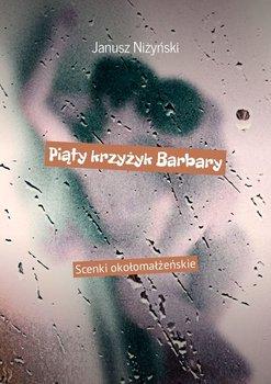 Piąty krzyżyk Barbary-Niżyński Janusz