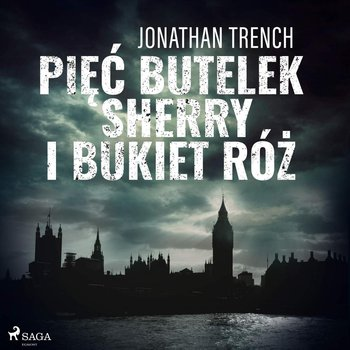 Pięć butelek sherry i bukiet róż-Trench Jonathan