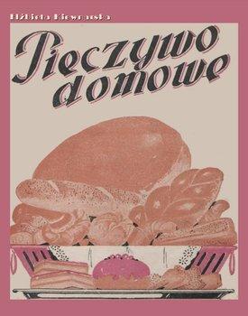 Pieczywo domowe-Kiewnarska Elżbieta