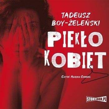 Piekło kobiet-Boy-Żeleński Tadeusz