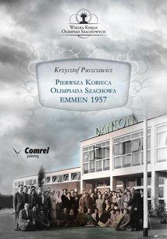 Pierwsza Kobieca Olimpiada Szachowa. Emmen 1957-Puszczewicz Krzysztof