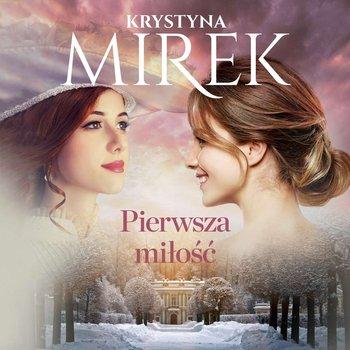 Pierwsza miłość-Mirek Krystyna