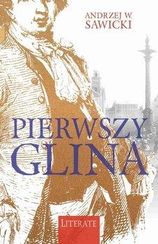 Pierwszy glina-Sawicki Andrzej W.