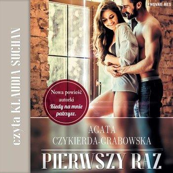 Pierwszy raz-Czykierda-Grabowska Agata