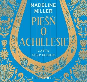 Pieśń o Achillesie-Miller Madeline