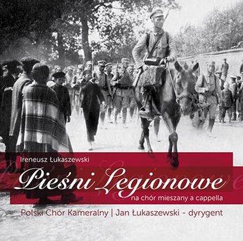 Pieśni legionowe na chór mieszany a cappella-Polski Chór Kameralny