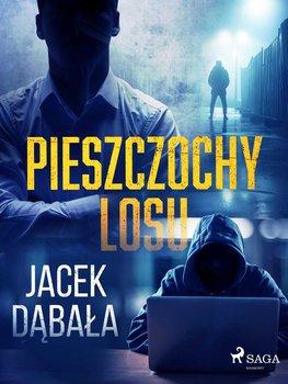 Pieszczochy losu-Dąbała Jacek