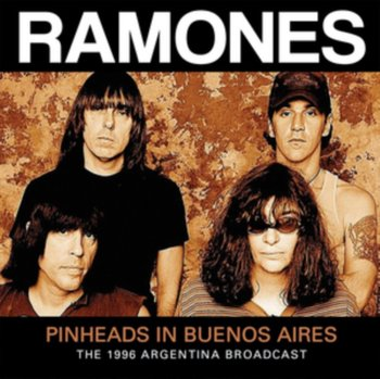 Pinheads In Buenos Aires-Ramones