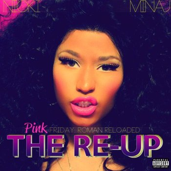 Pink Friday: Roman Reloaded - The Re-up (Limited Edition) - Minaj Nicki