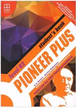 Pioneer Plus B2. Szkoła ponadpodstawowa. Student's Book + CD-Mitchell H.Q., Malkogianni Marileni