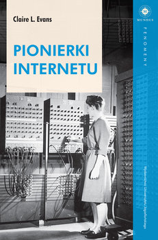 Pionierki Internetu-Evans Claire