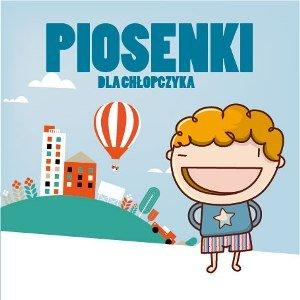Piosenki dla chłopczyka-Various Artists