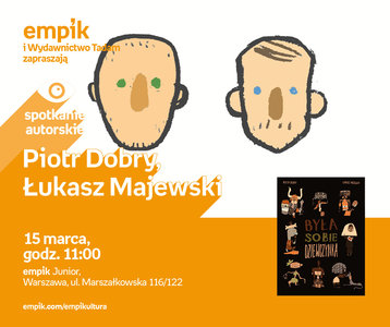 Piotr Dobry, Łukasz Majewski | Empik Junior