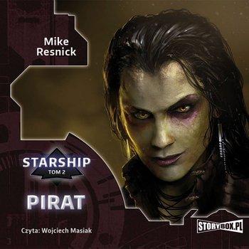 Pirat. Starship. Tom 2-Resnick Mike