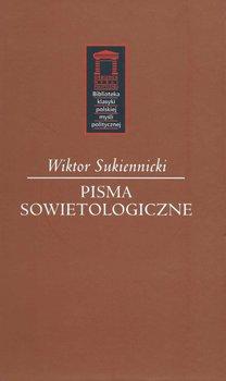 Pisma sowietologiczne-Sukiennicki Wiktor