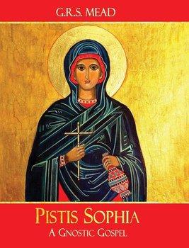 Pistis Sophia-Mead G.R.S.