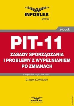 PIT-11 – zasady sporządzania i problemy z wypełnianiem po zmianach-Ziółkowski Grzegorz