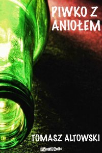 http://ecsmedia.pl/c/piwko-z-aniolem-b-iext24360354.jpg