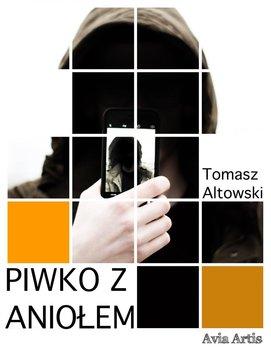 Piwko z aniołem-Altowski Tomasz