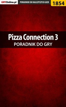 Pizza Connection 3 - poradnik do gry-Adamus Agnieszka aadamus