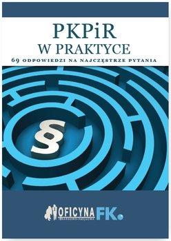 PKPiR w praktyce. 69 odpowiedzi na najczęstsze pytania                      (ebook)