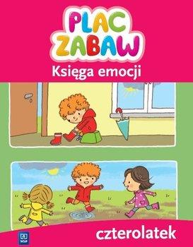 Plac zabaw. Księga emocji. Czterolatek-Opracowanie zbiorowe