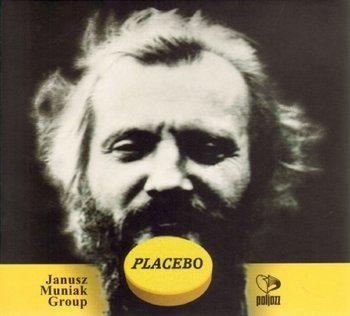 Placebo-Janusz Muniak Group