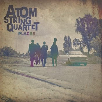 Places-Atom String Quartet