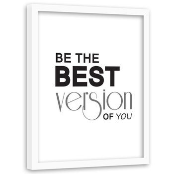 Plakat w ramie białej FEEBY Motywacyjny, lepszy Ty, 40x60 cm-Feeby