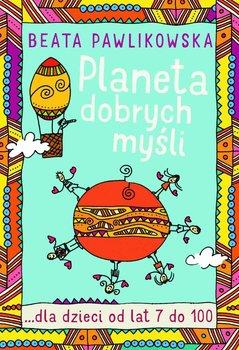 Planeta dobrych myśli                      (ebook)