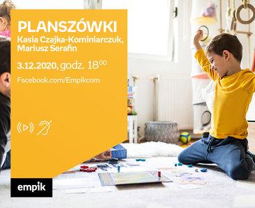 Planszówki - Kasia Czajka-Kominiarczuk, Mariusz Serafin | #Conowego