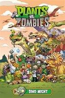 Plants Vs. Zombies Volume 12: Dino-might-Tobin Paul