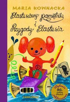 Plastusiowy pamiętnik. Przygody Plastusia. Seria limitowana-Kownacka Maria
