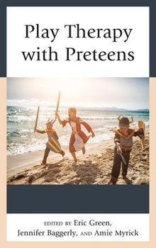 Play Therapy with Preteens-Green Eric