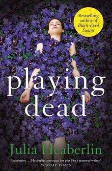 Playing Dead-Heaberlin Julia