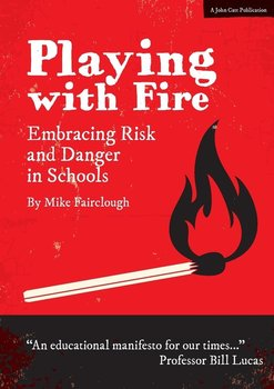 Playing With Fire-Fairclough Mike