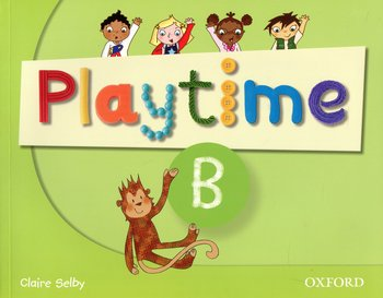 Playtime B. Class Book-Selby Claire