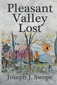 Pleasant Valley Lost-Swope Joseph J.