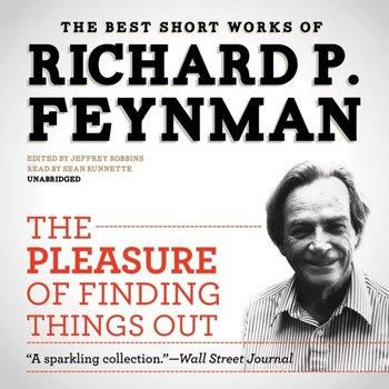 Pleasure of Finding Things Out-Robbins Jeffrey, Feynman Richard P.