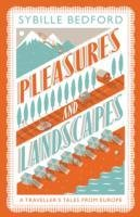 Pleasures and Landscapes-Bedford Sybille