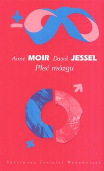 Płeć mózgu-Moir Anne