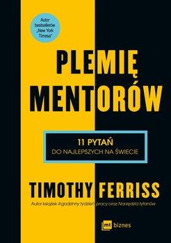 Plemię mentorów. 11 pytań do najleszych na świecie-Ferriss Timothy