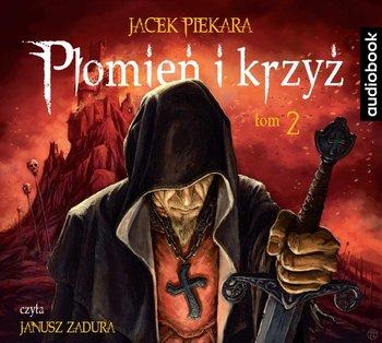 Płomień i krzyż. Tom 2-Piekara Jacek