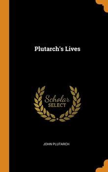 Plutarch's Lives-Plutarch John